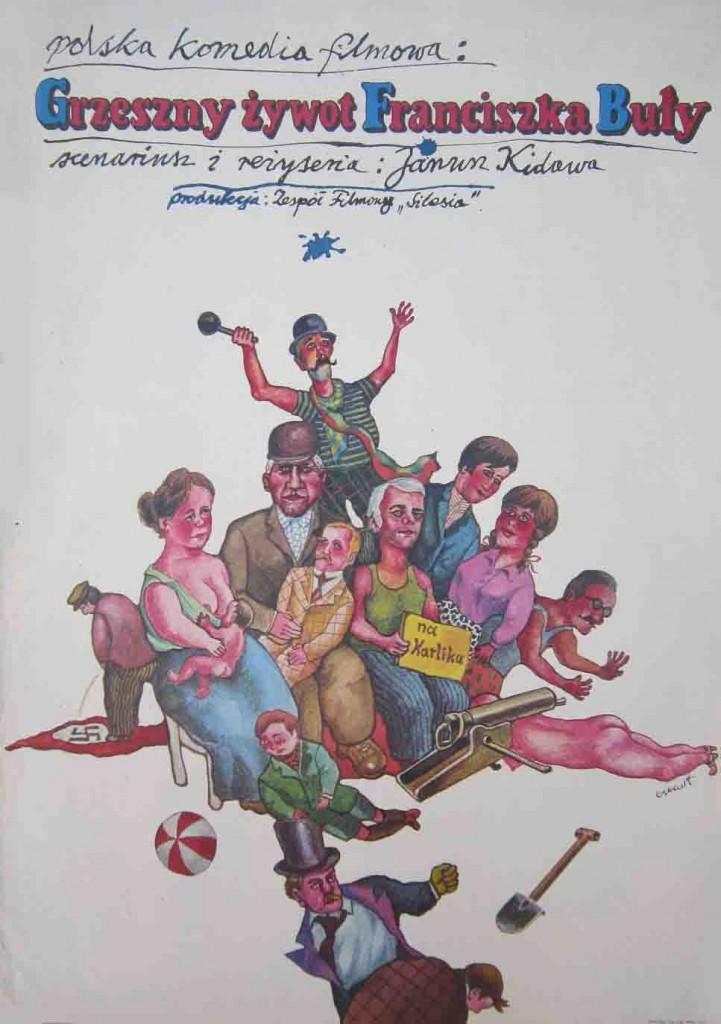 Плакат к фильму «Грешная жизнь Франциска Булы» (Grzeszny żywot Franciszka Buły), режиссер Janusza Kidawy (1980).