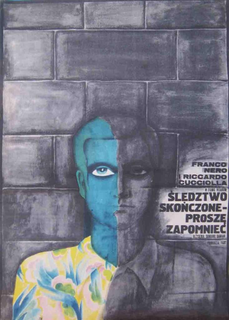 Мария Игнатович (Maria Ihnatowicz). Плакат к картине Дамиано Дамиани (Damiano Damiani) «Следствие закончено, забудьте!» («L'istruttoria è chiusa: dimentichi») (1971).